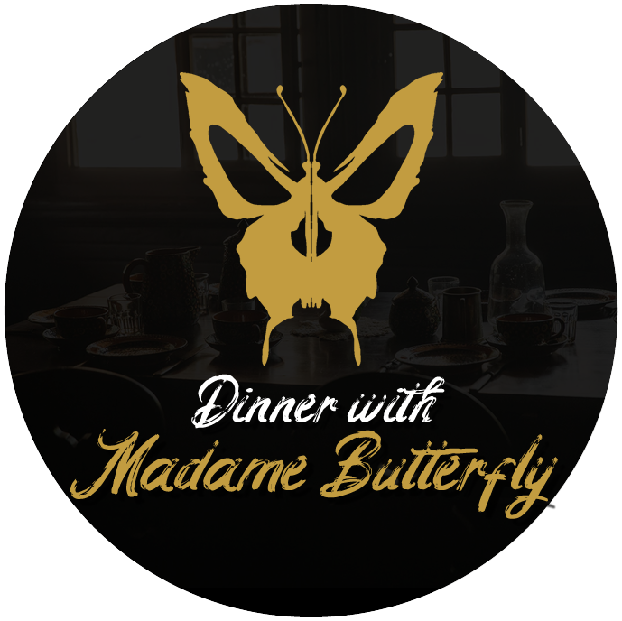 Dinner with Madame Butterfly