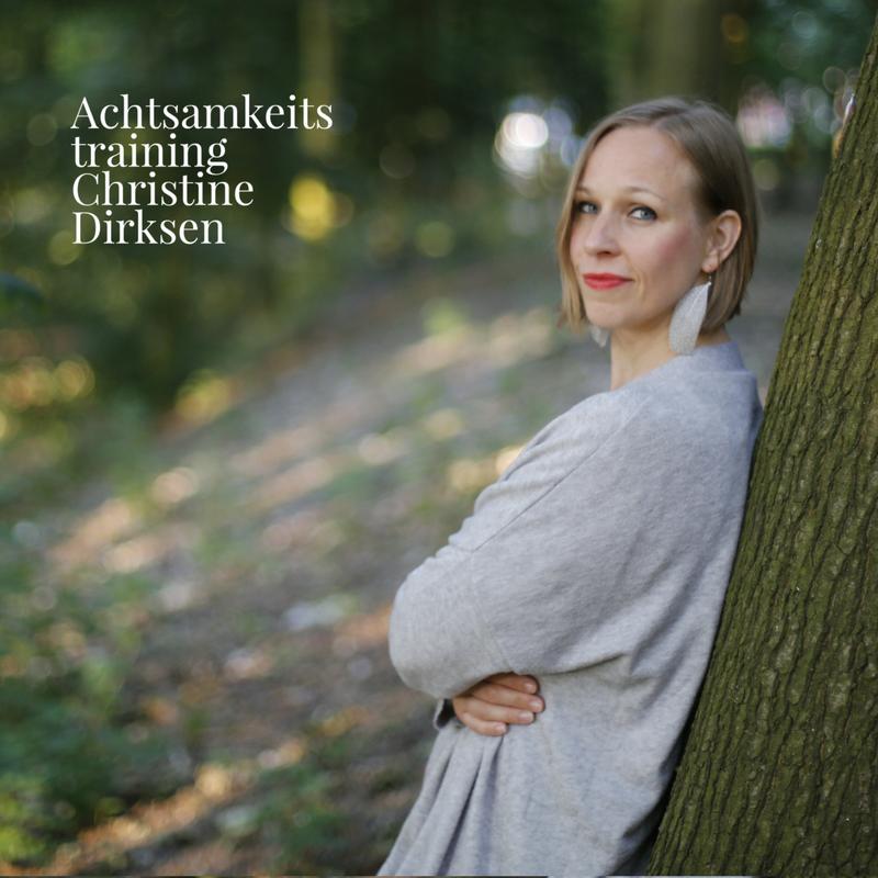 Achtsamkeitstraining Christine Dirksen