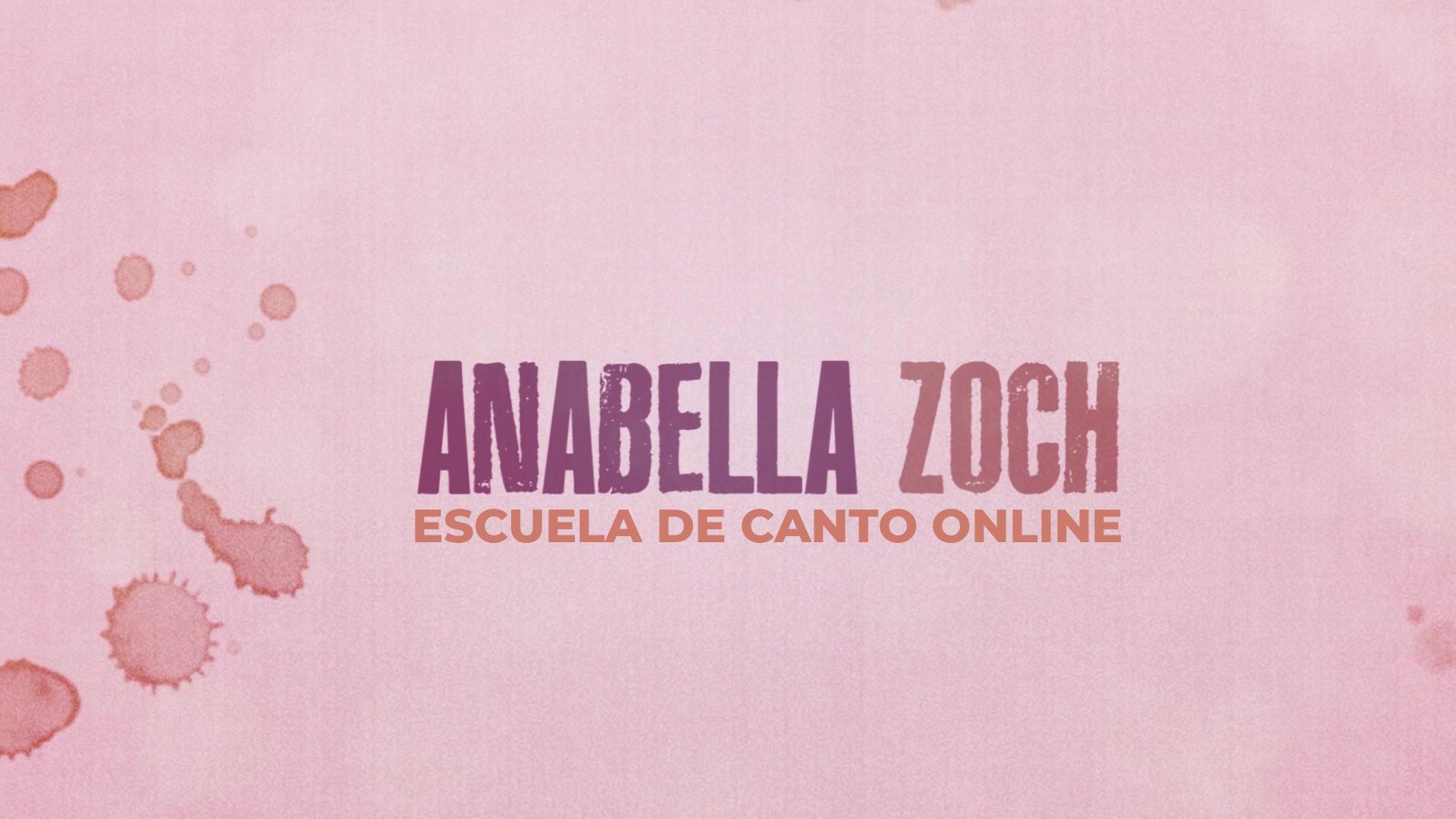 Escuela de Canto Online Anabella Zoch