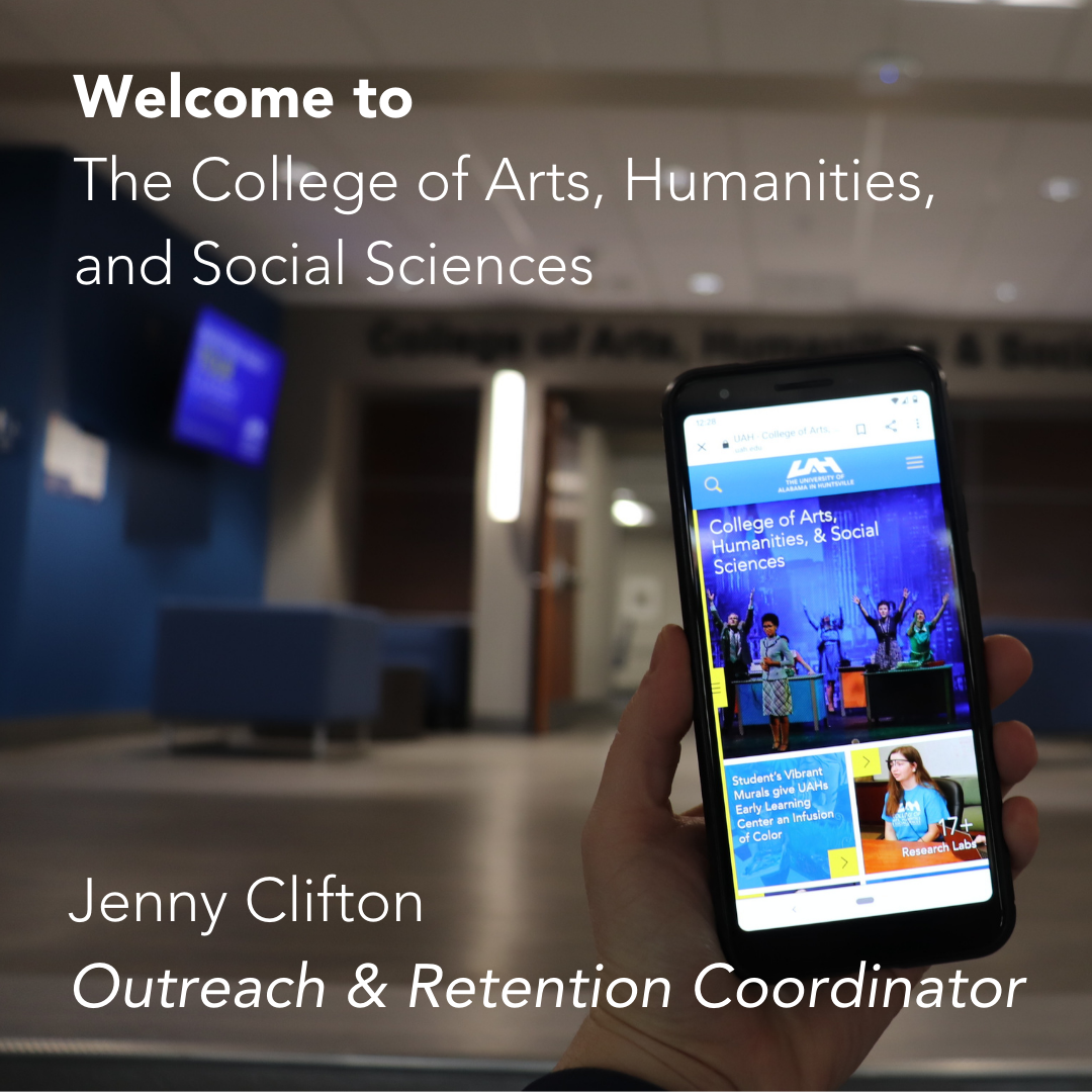 UAH College of Arts, Humanities, and Social Sciences Prospective Students
