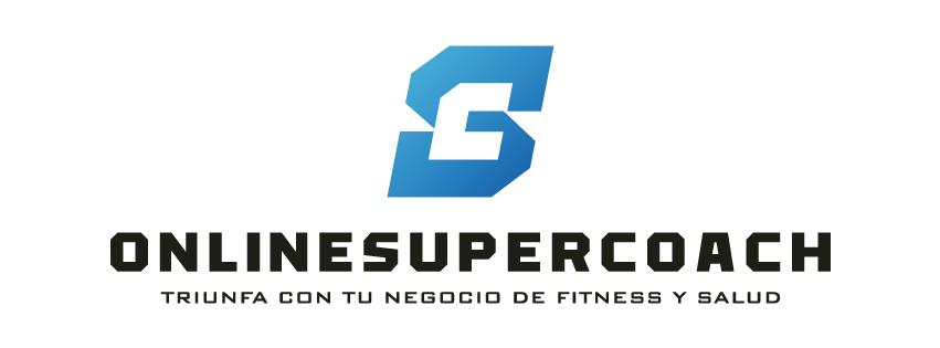 OnlineSuperCoach: Cómo Construir Un Negocio Online de Fitness que te dé la Libertad y Abundancia Financiera que te Mereces