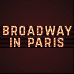 Broadway In Paris