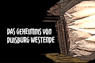 Das Geheimnis von Duisburg Westende