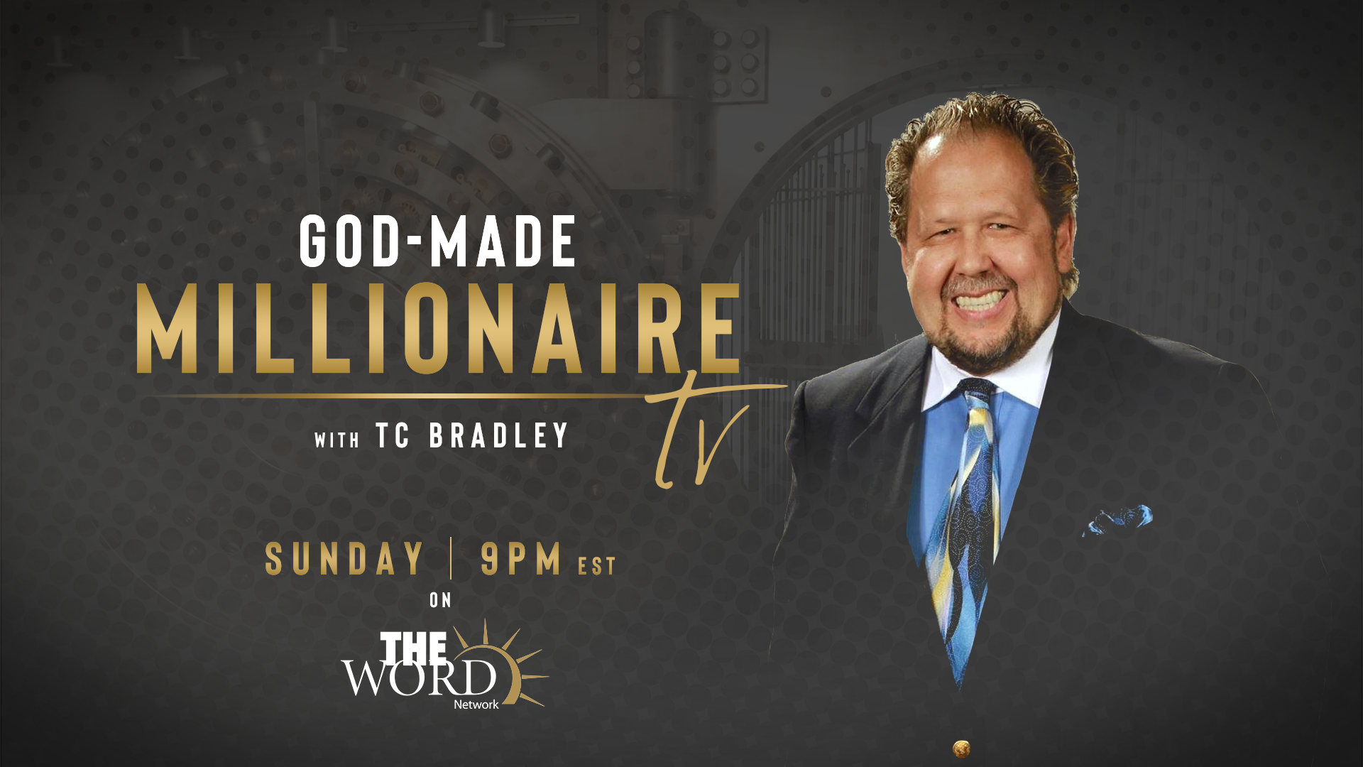 Our nationally syndicated TV Show airs each week on The WORD Network, Sunday Night, at 9 PM Est. (PRIME time.)  93 Million Homes | 200 Nations and The Black  News Channel Network, Sunday Mornings at 7:30 AM (Prime Time Mornings)  You are scheduling a call with our production team to discuss the details of our requirements to possibly feature you on our TV show.      TC Bradley   TV Show Host and Executive Producer