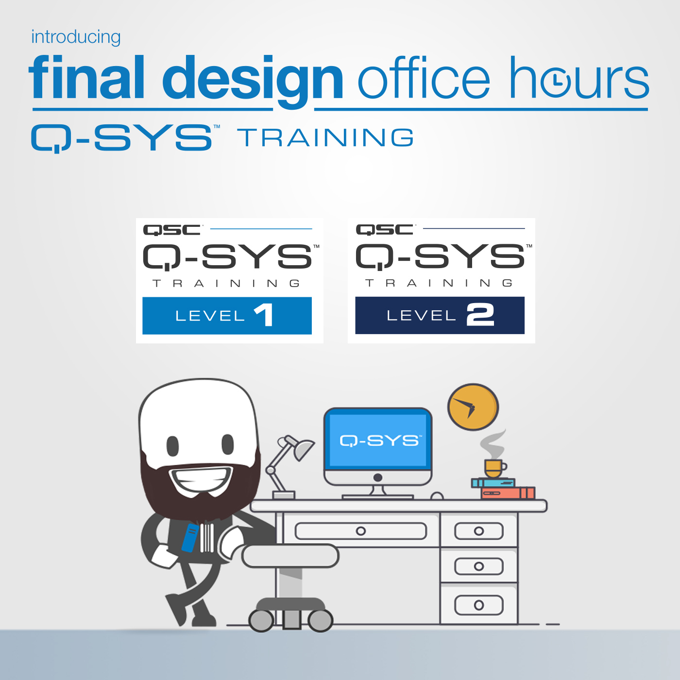 Q-SYS Training Final Design Office Hours