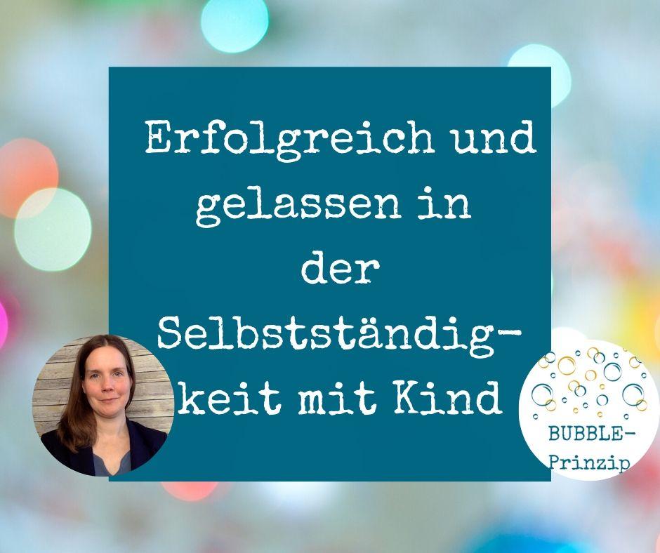 Katrin Wczasek- Deine Mentorin für die Selbstständigkeit mit Kind
