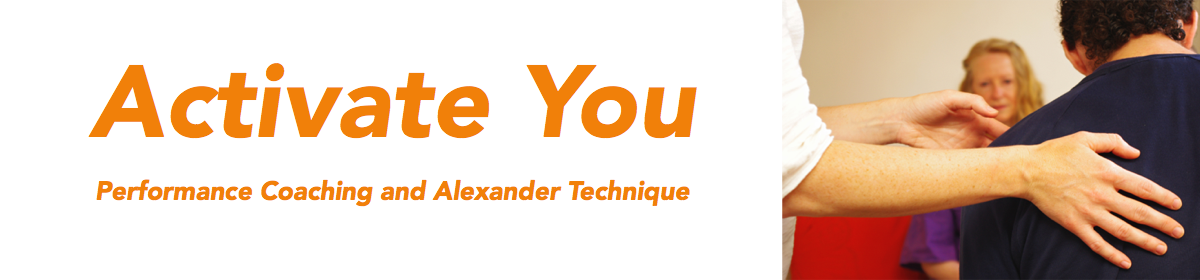 Activate You Alexander Technique and Performance Coaching
