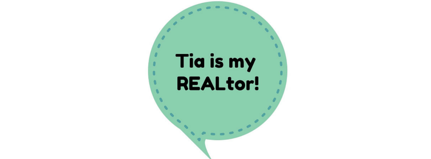 Tia is my REALtor's Home Buying Consultation