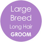 Tazzy & Boo Dog Groom - Large Breed with Long Hair