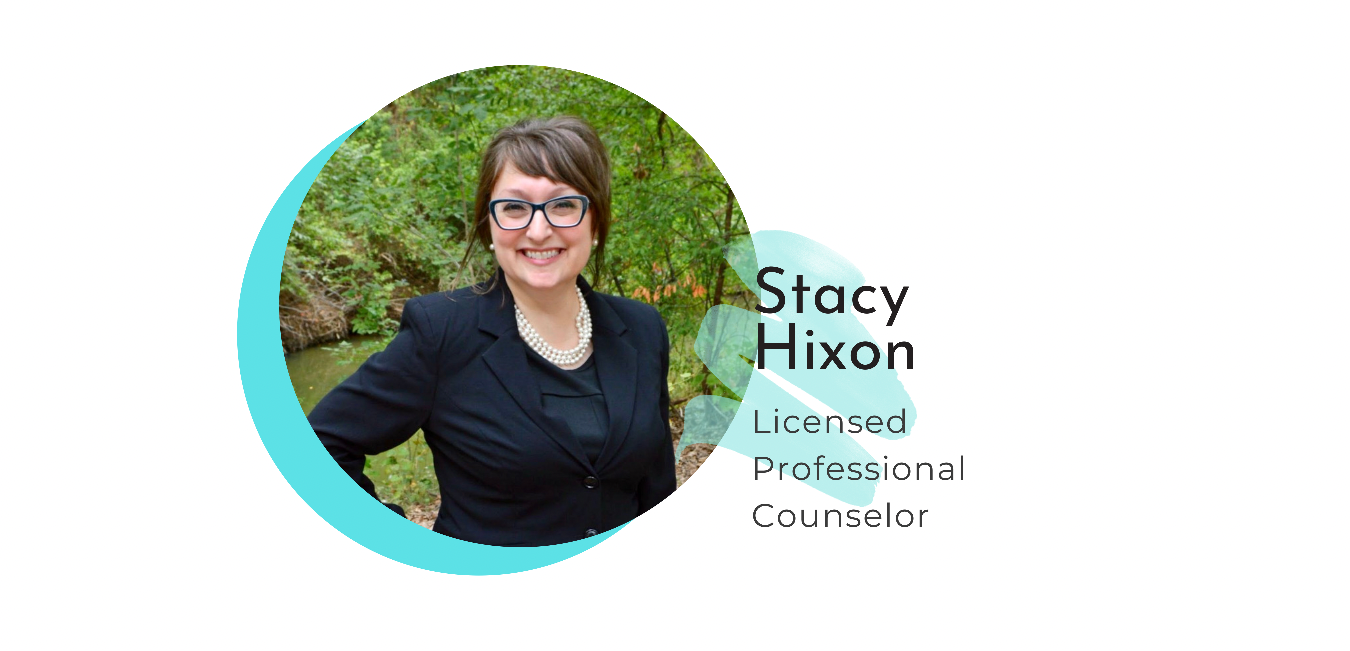 Stacy Hixon, Licensed Professional Counselor