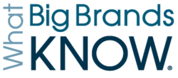 What Big Brands Know